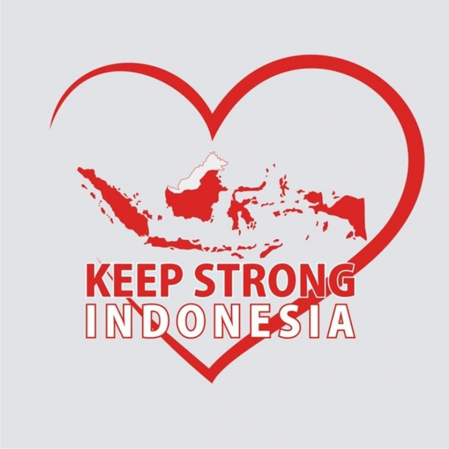 Keep Strong Indonesia!